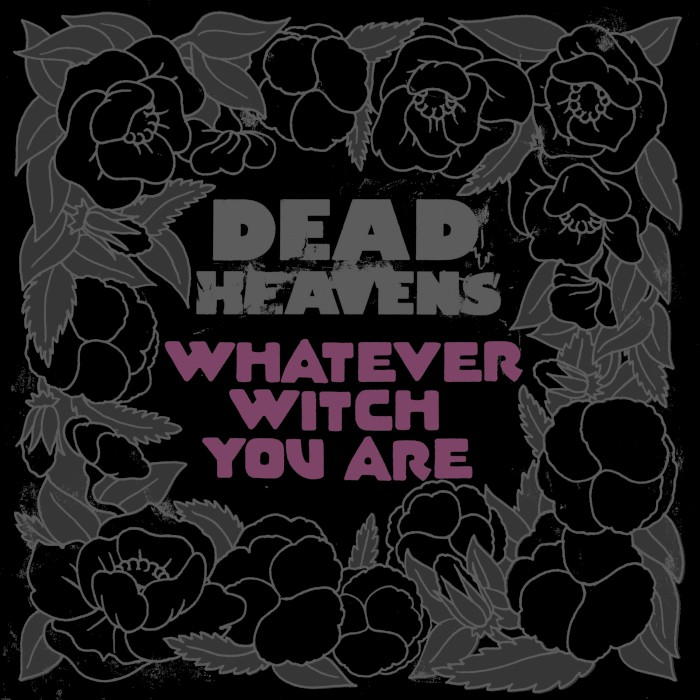 dead-heavens-whatever-witch-you-are