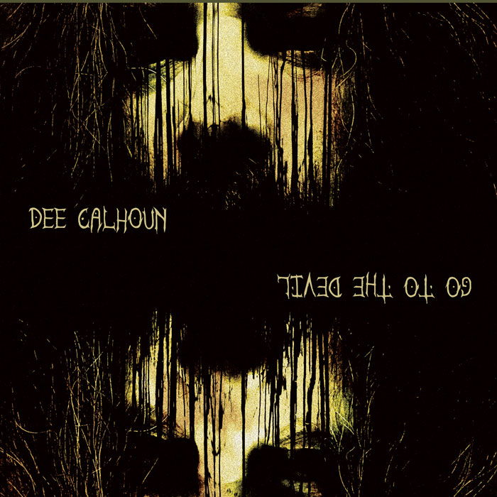 dee-calhoun-go-to-the-devil