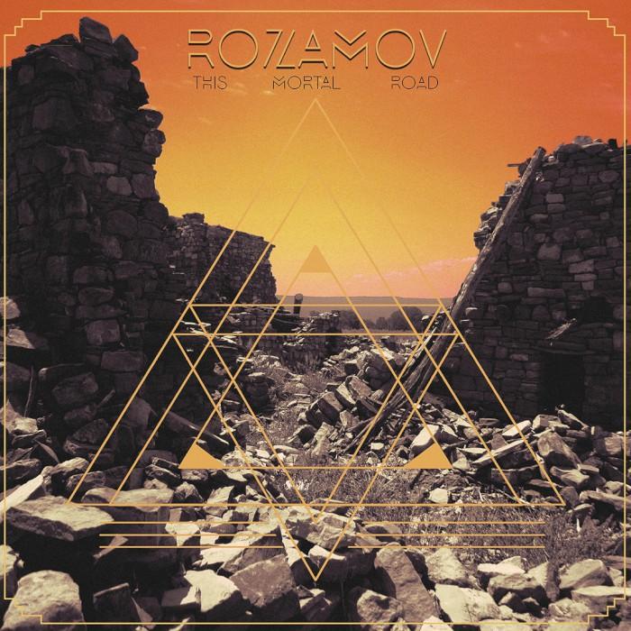 rozamov this mortal road
