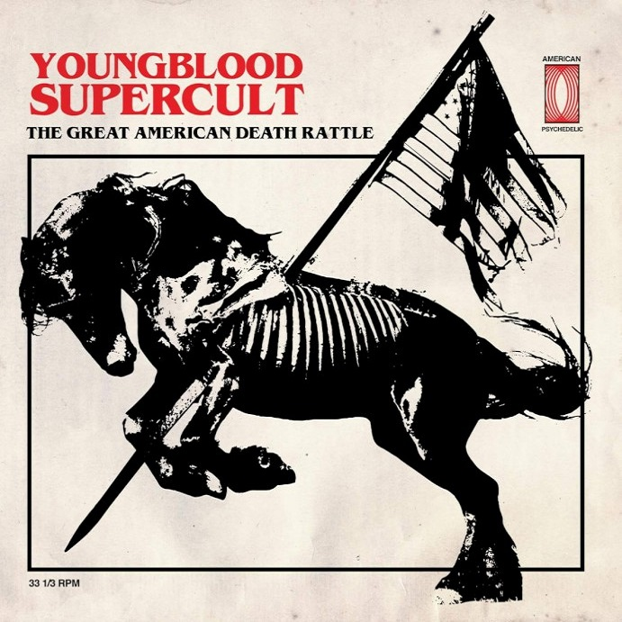 Youngblood-Supercult-The-Great-American-Death-Rattle