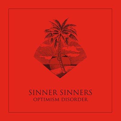 sinner-sinners-optimism-disorder