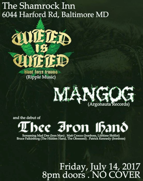 weed is weed mangog thee iron hand