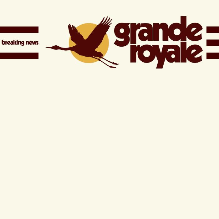grande-royale-breaking-news