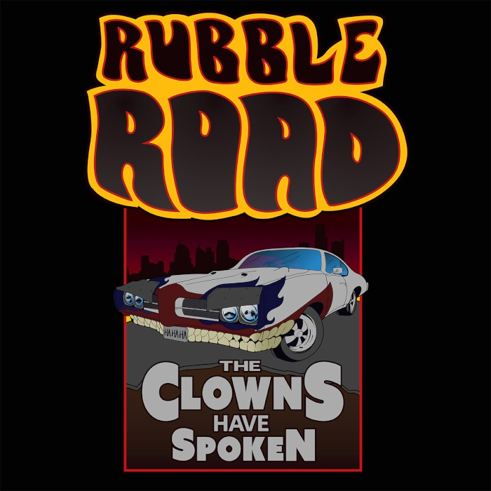 rubble-road-the-clowns-have-spoken