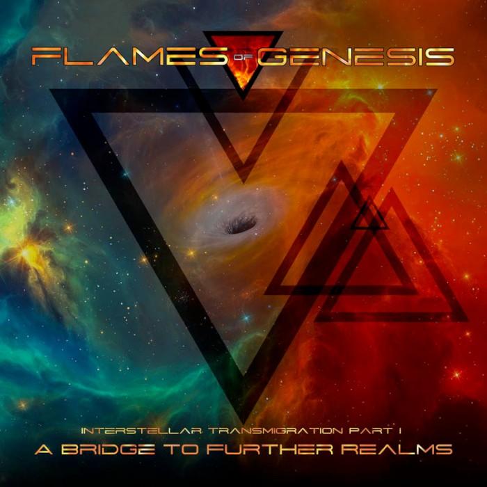 flames of genesis Interstellar Transmigration Part I: A Bridge to Further Realms