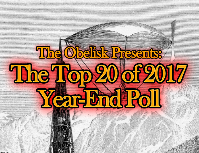 top-20-of-2017-year-end-poll the obelisk