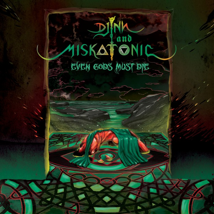 djinn and miskatonic even gods must die