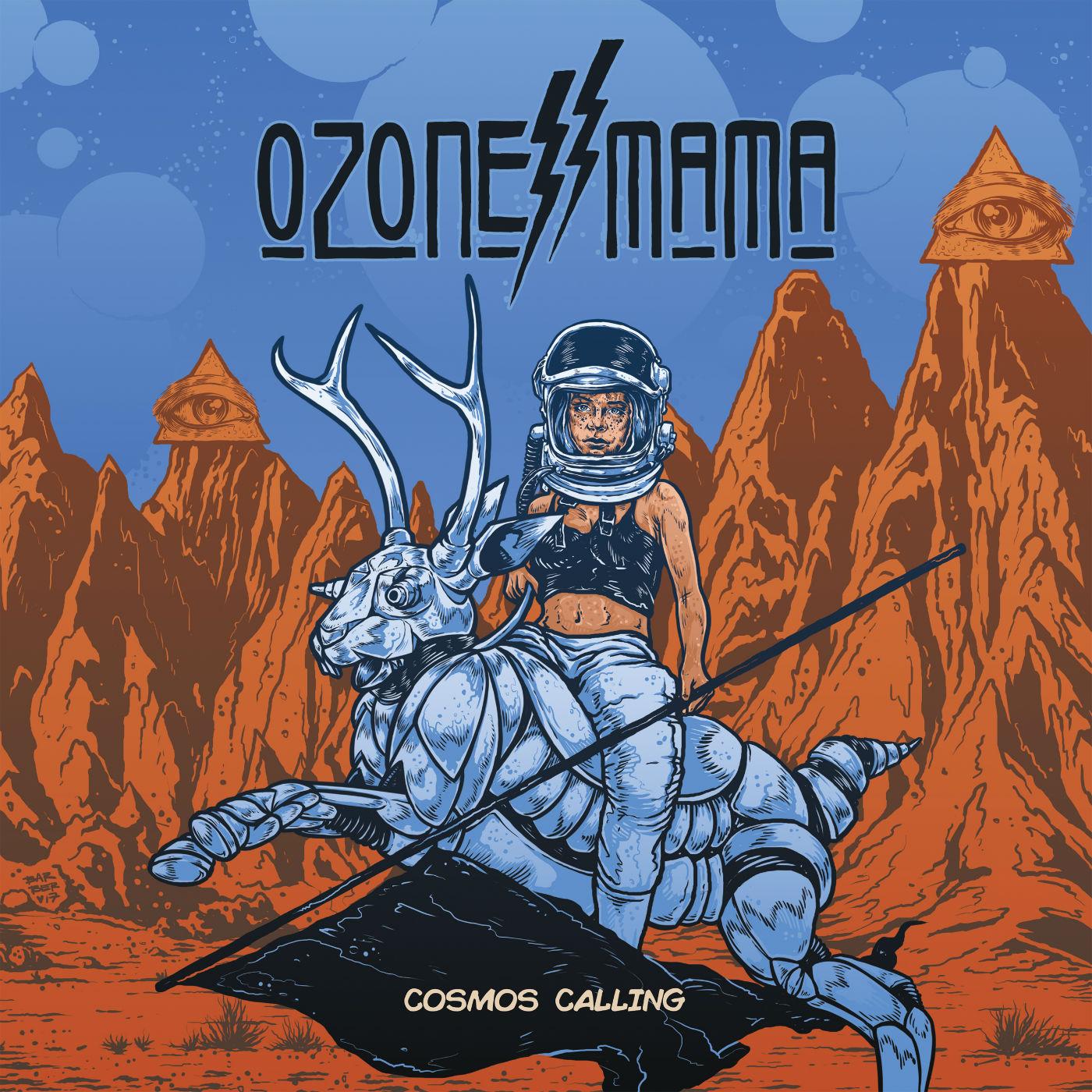 ozone mama cosmos calling