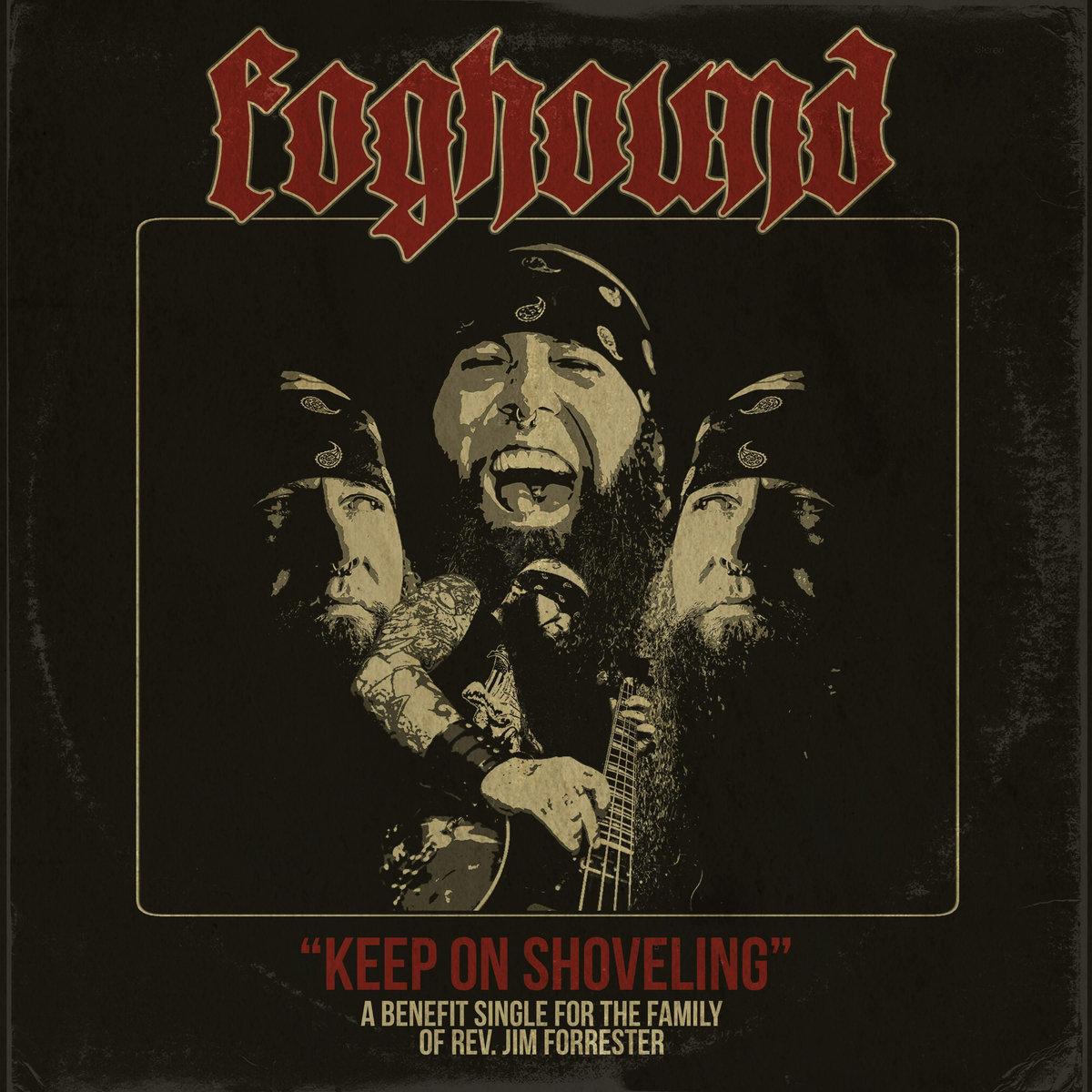 foghound keep on shoveling