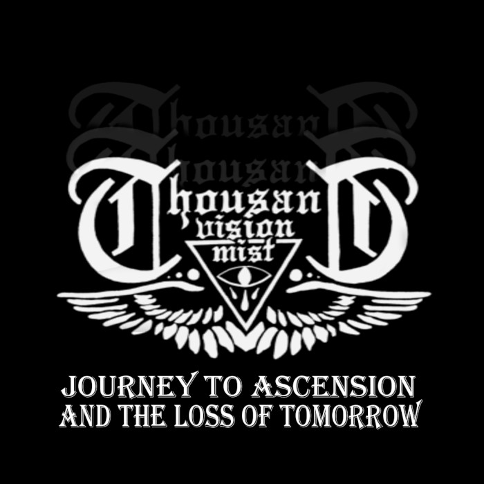 thousand-vision-mist-journey-to-ascension-and-the-loss-of-tomorrow
