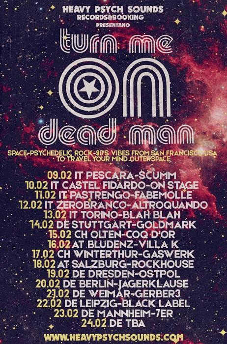 turn me on dead man euro tour