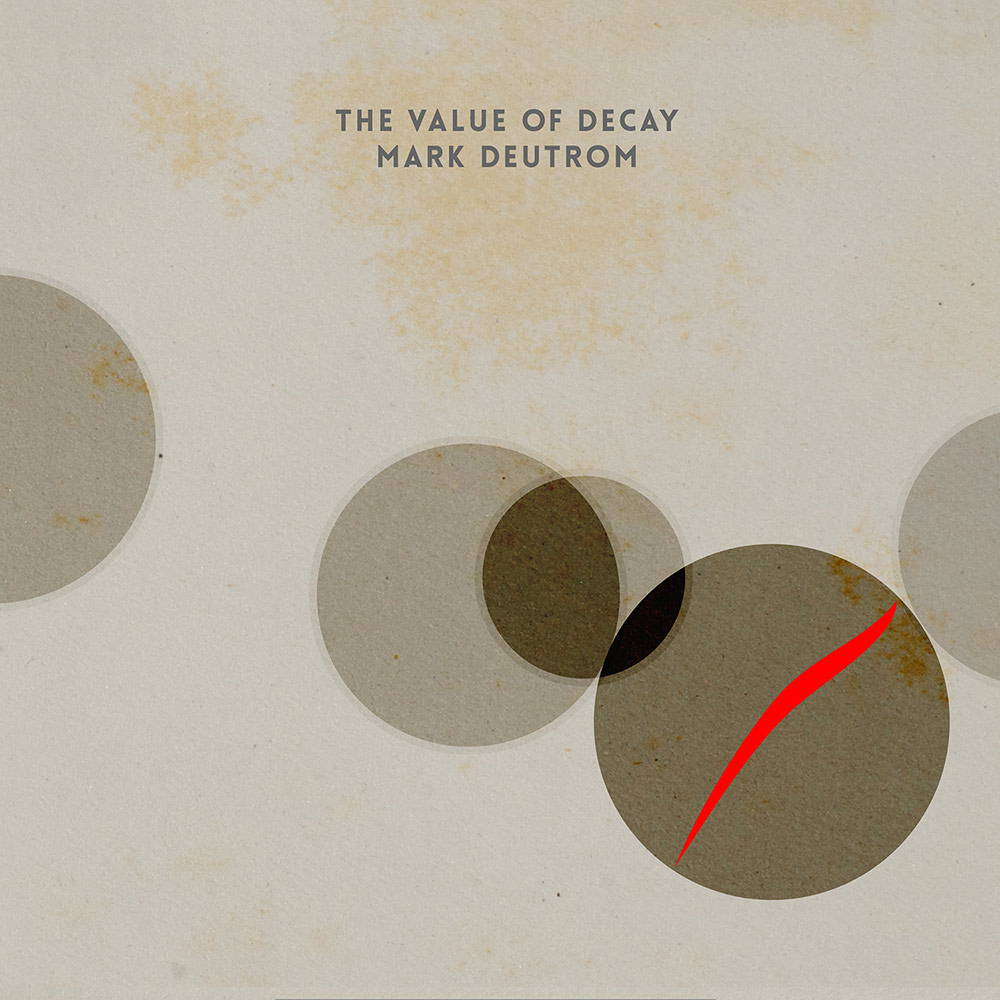 mark deutrom the value of decay
