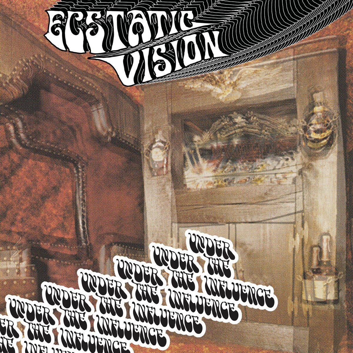 ecstatic vision under the influence
