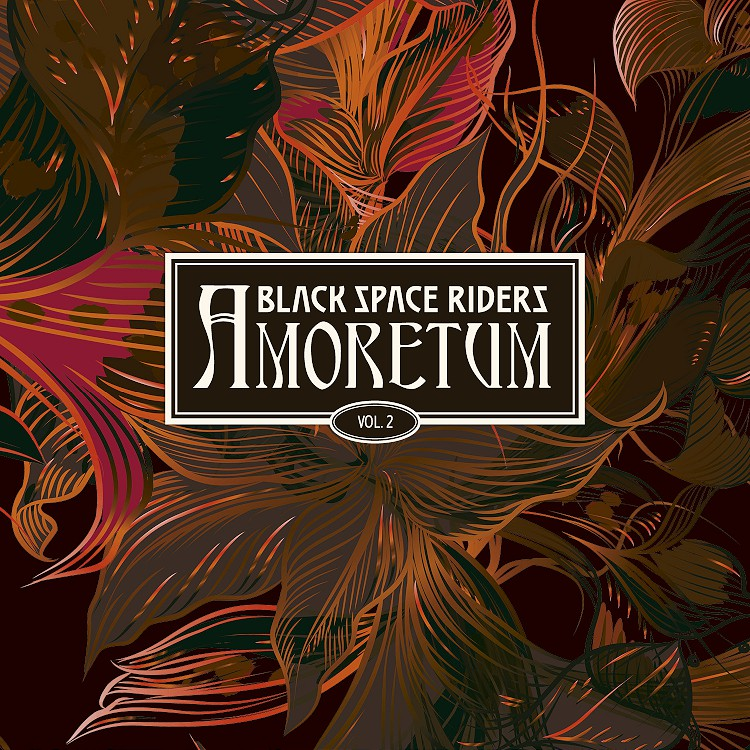 BLACK SPACE RIDERS AMORETUM VOL 2
