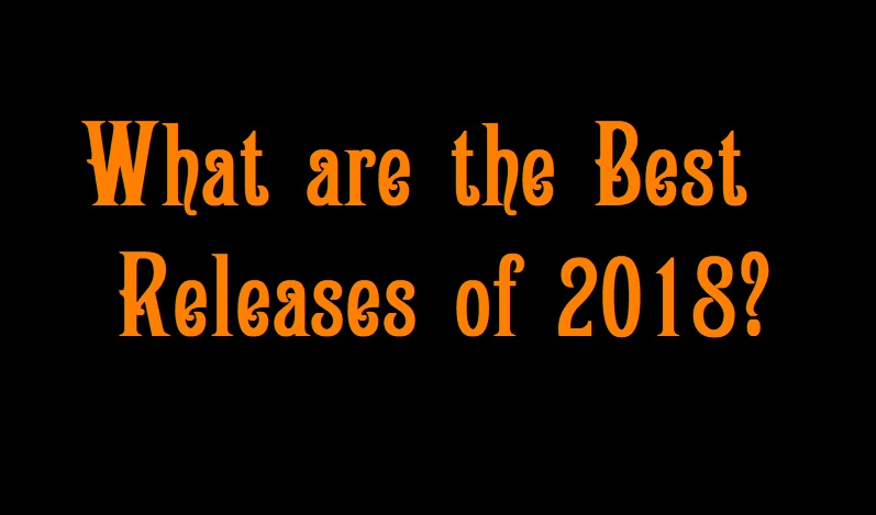 best releases of 2018