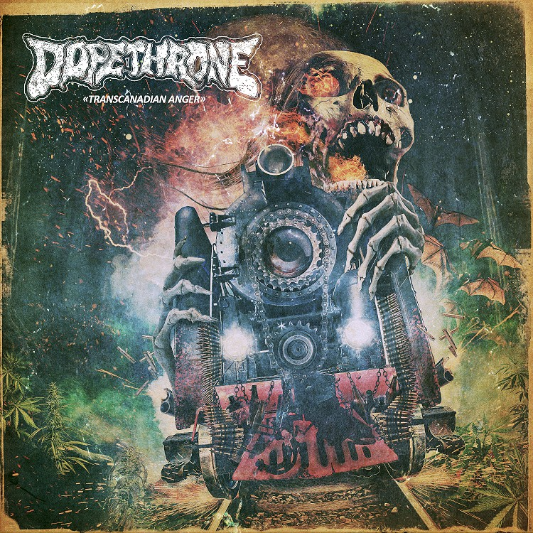 dopethrone transcanadian anger