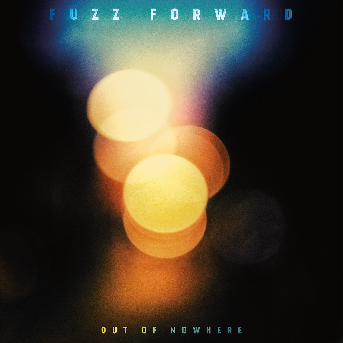 fuzz forward out of nowhere