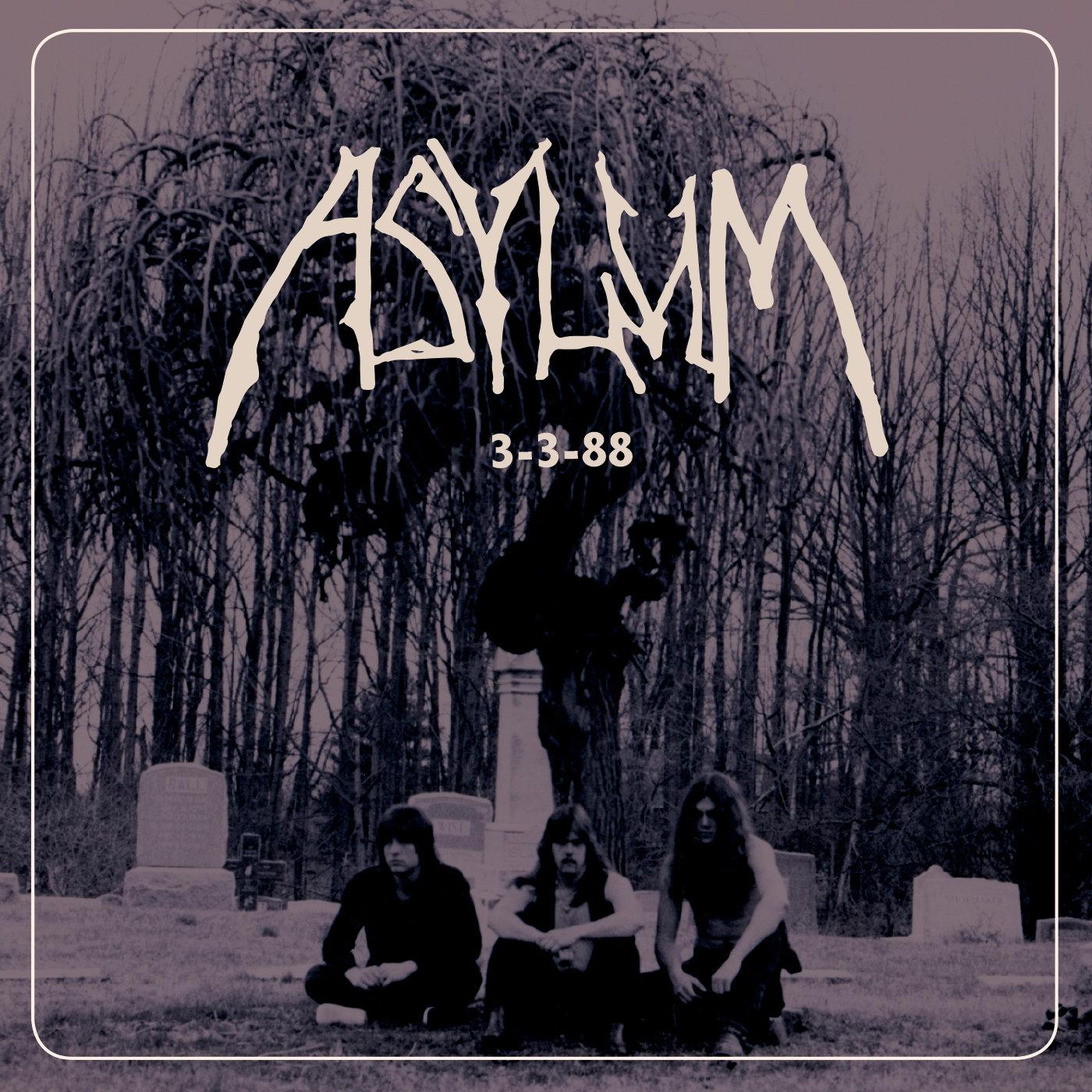 asylum 3-3-88