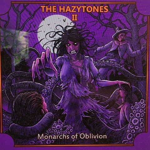 the hazytones ii monarchs of oblivion
