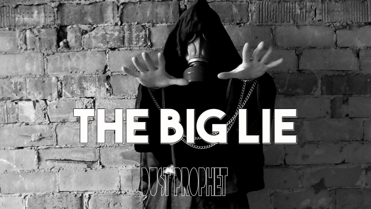 dust prophet the big lie
