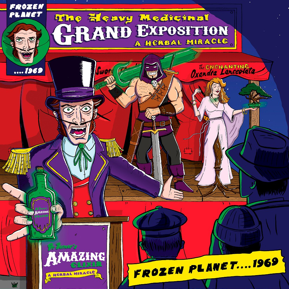 frozen planet 1969 the heavy medicinal grand exposition