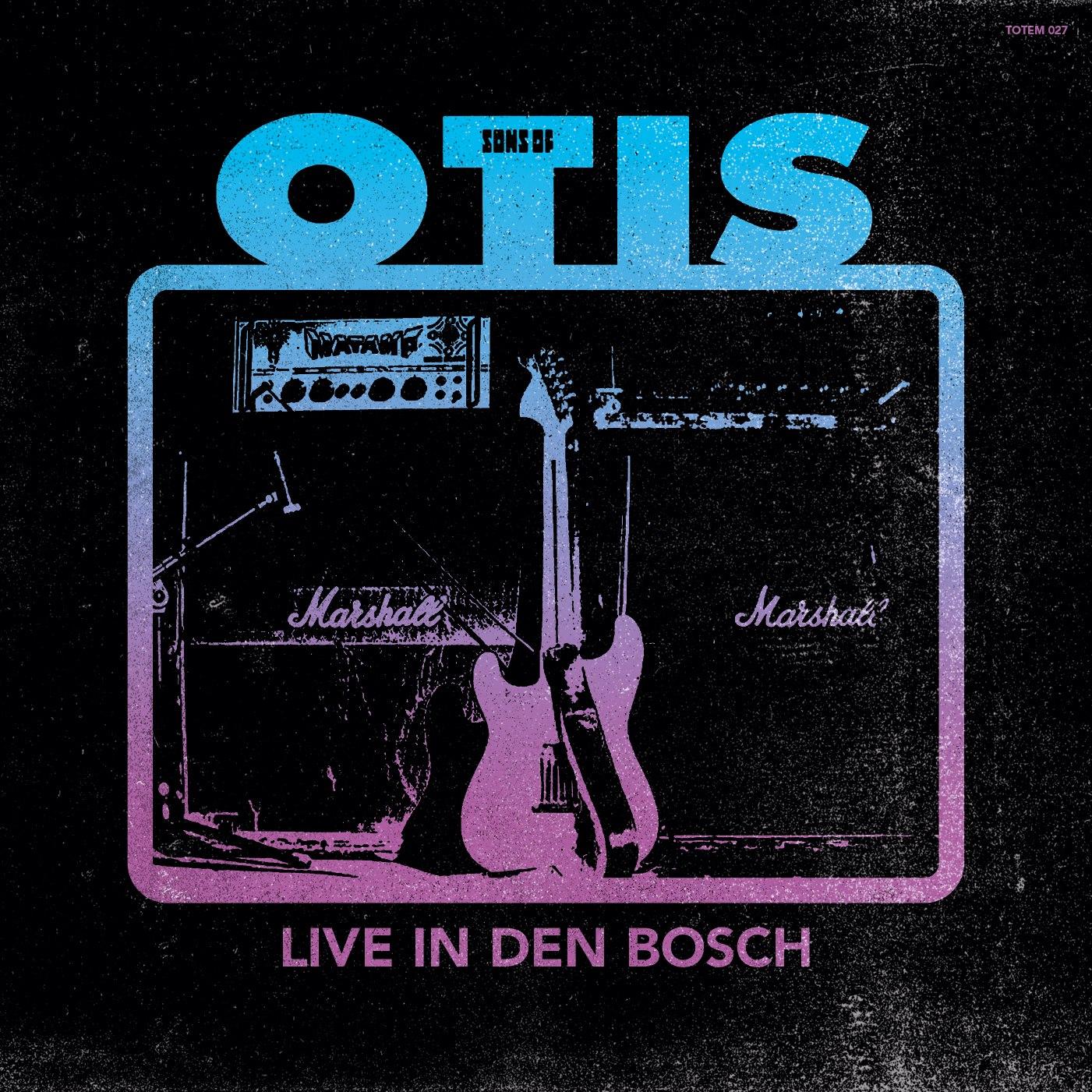 sons of otis live in den bosch