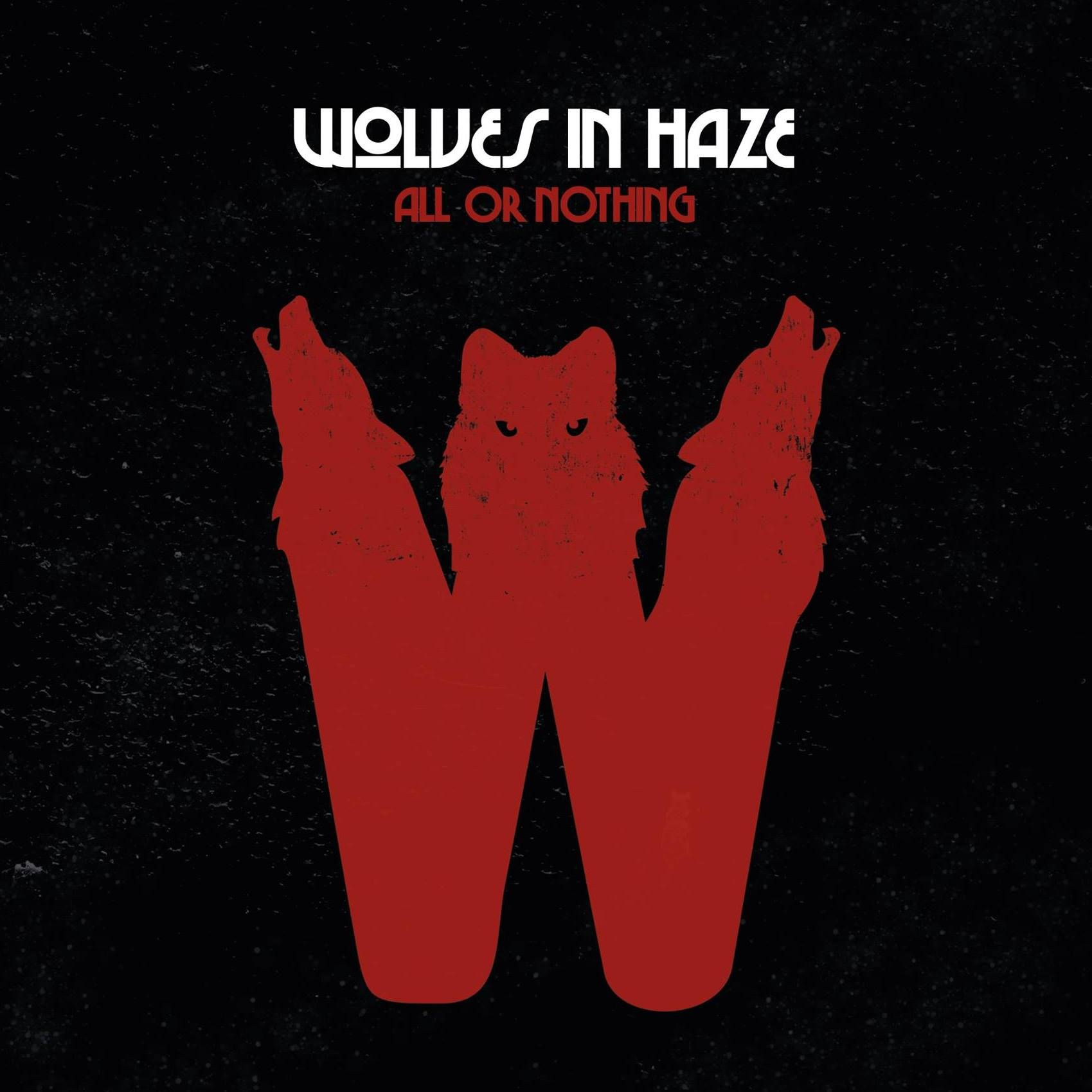 wolves in haze all or nothing