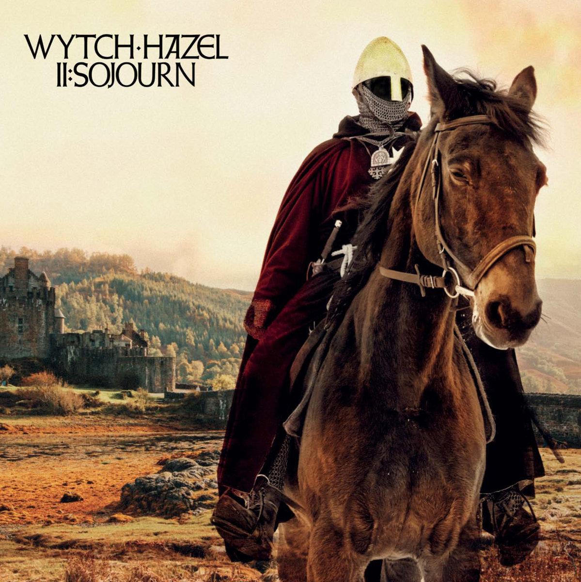 Wytch Hazel II Soujorn