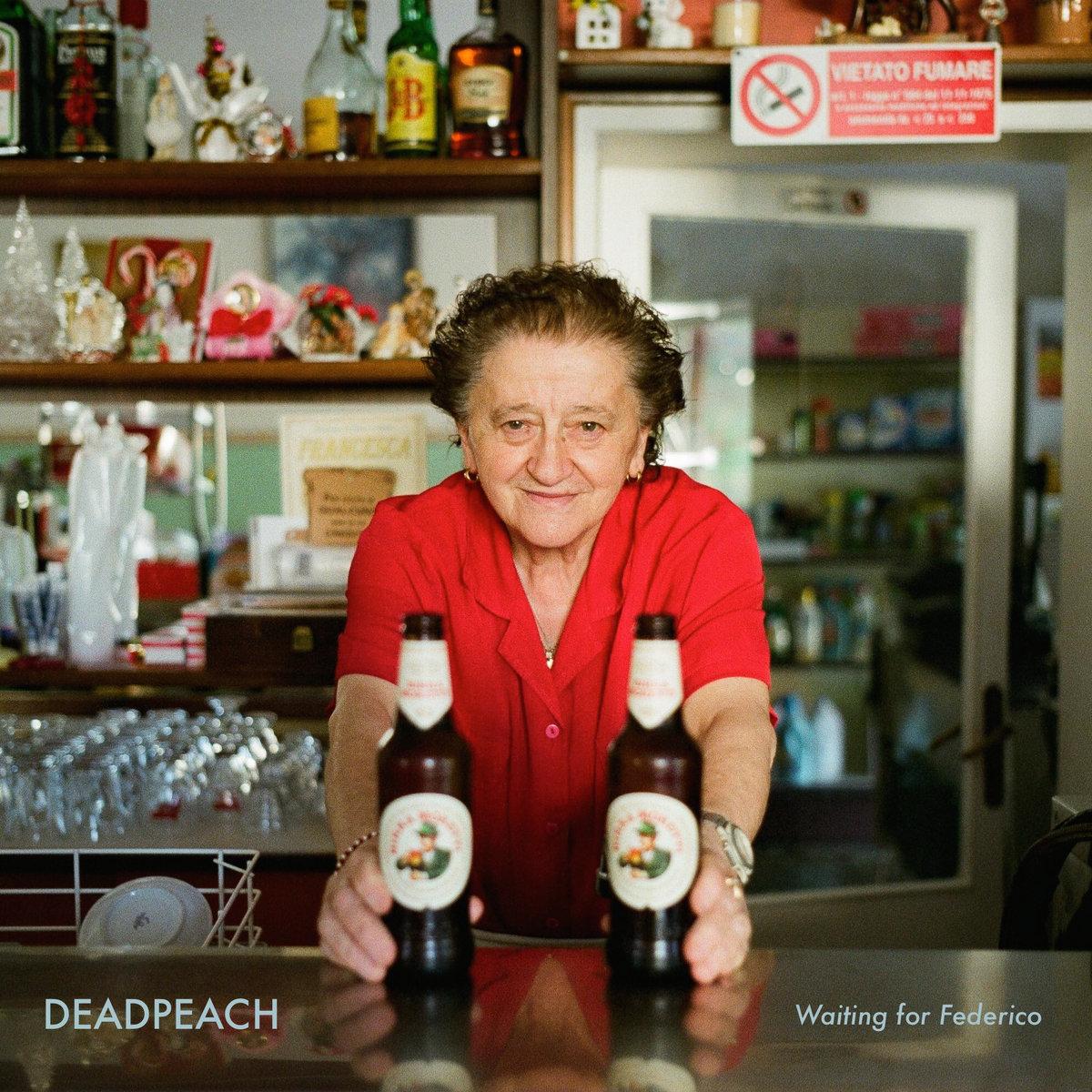 deadpeach waiting for federico