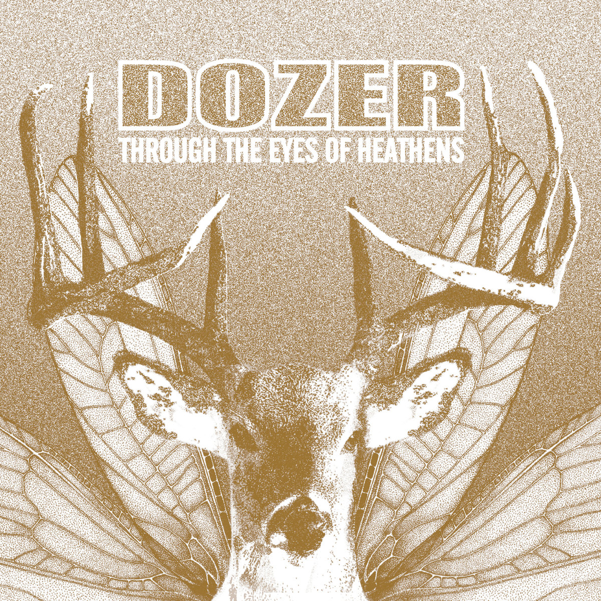 dozer through the eyes of heathens