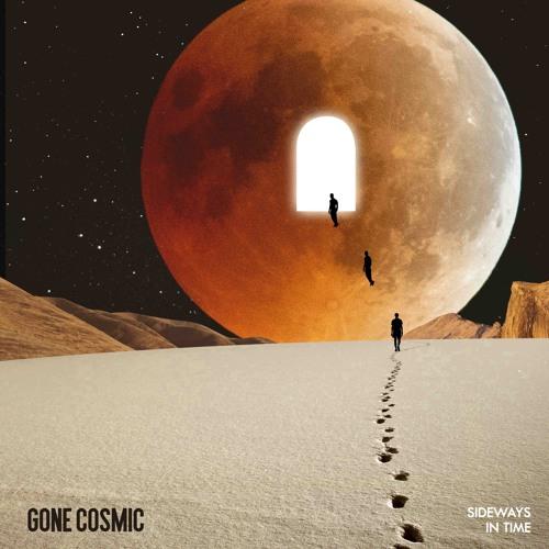 gone cosmic sideways in time