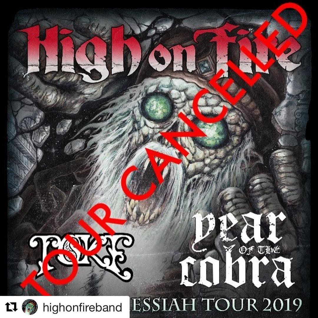 high on fire tour cancel