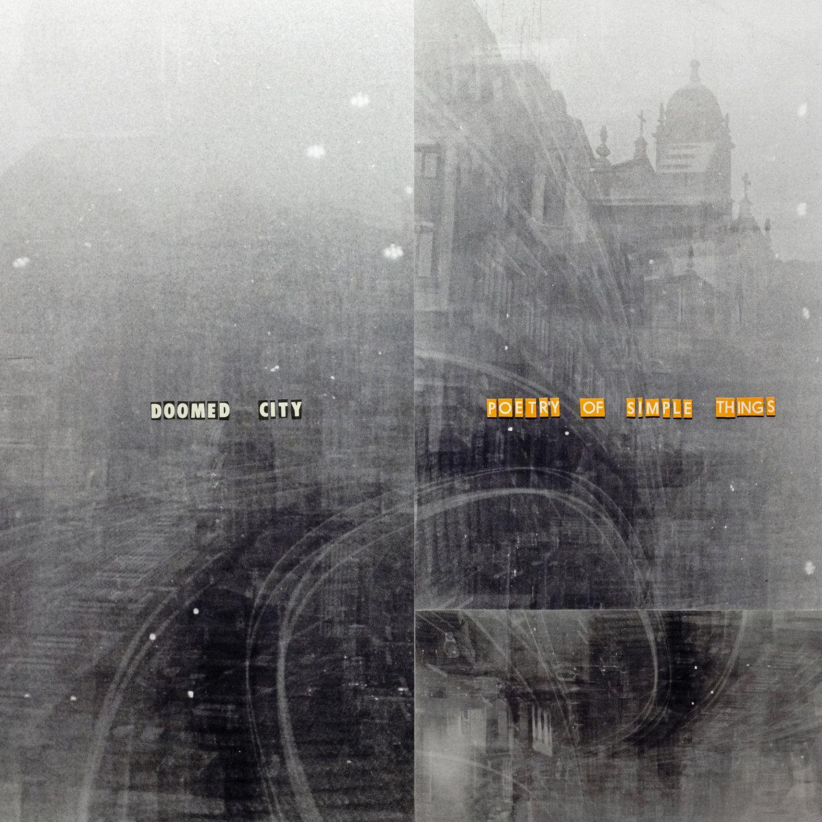 doomed city poetry of simple things