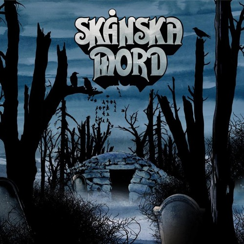 skanska mord blues from the tombs