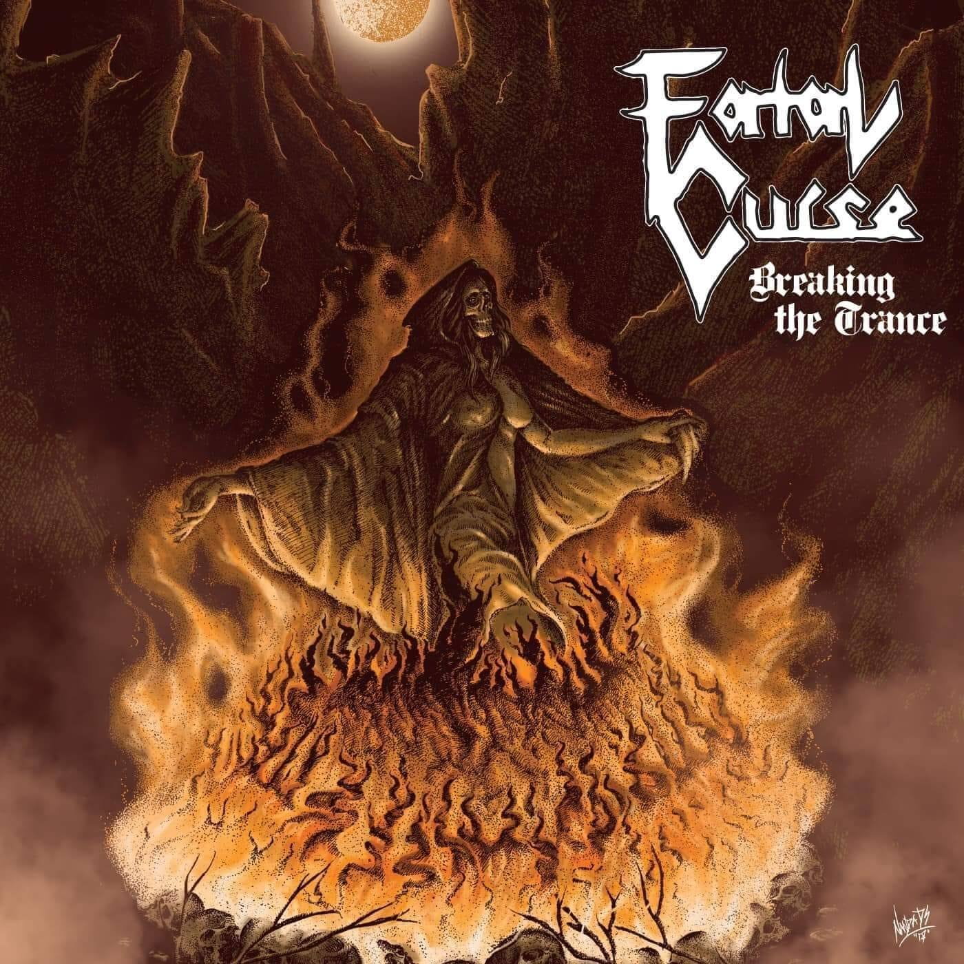 Fatal Curse Breaking the Trance
