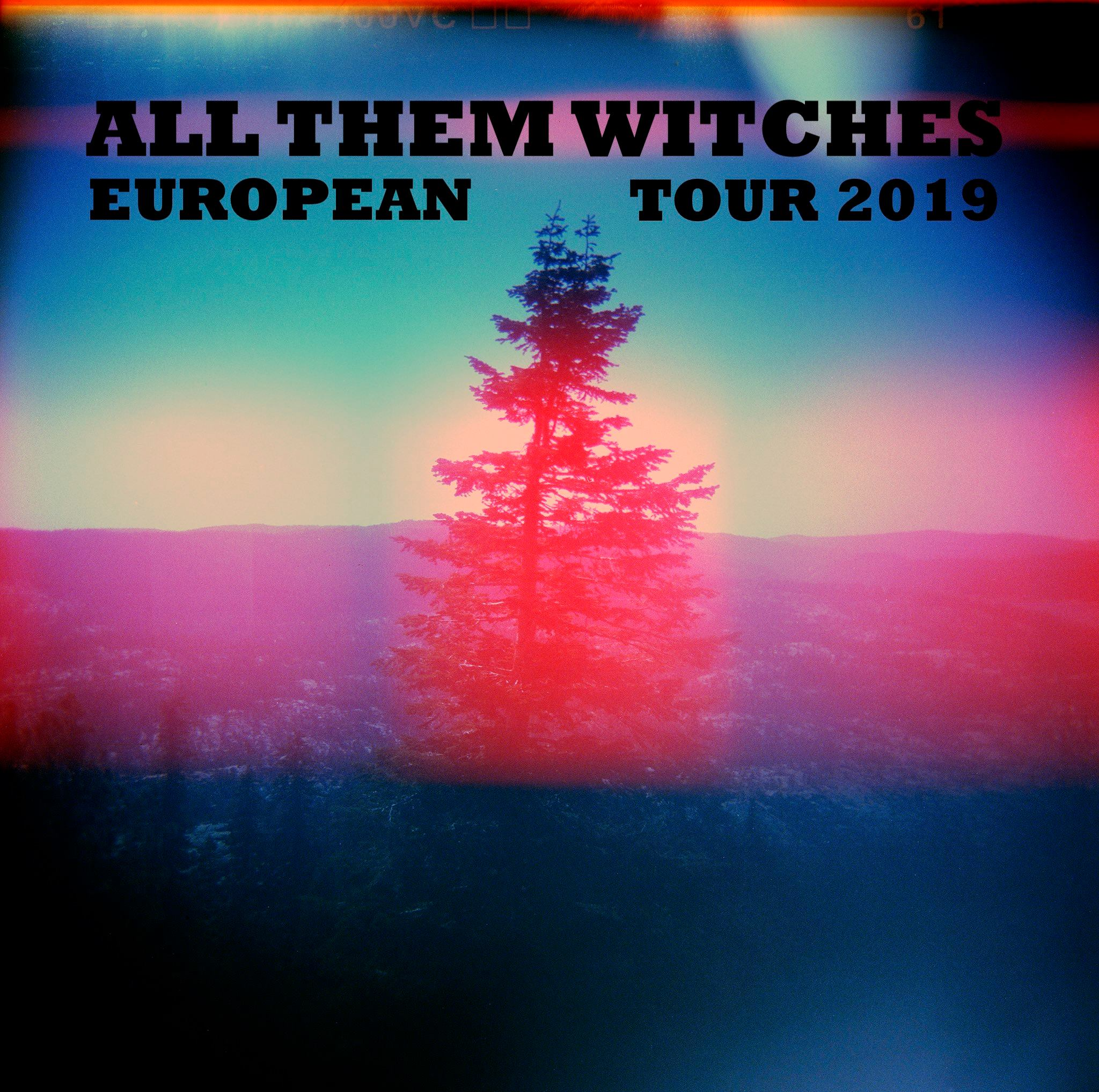 all them witches europe tour 2019