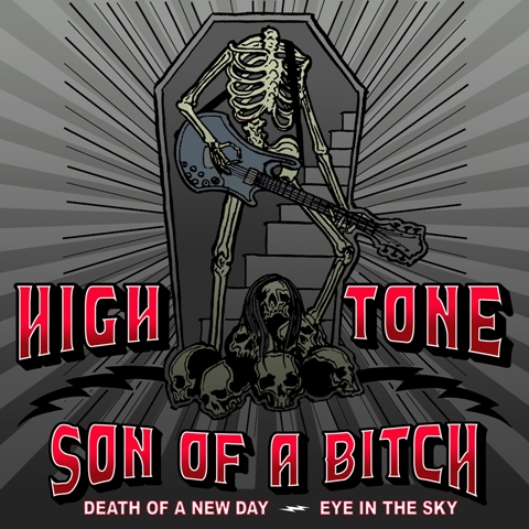 high tone son of a bitch death of a new day eye in the sky