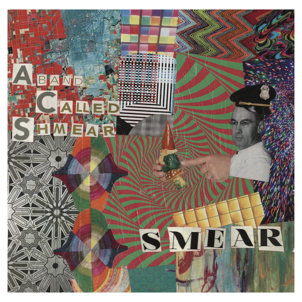 Smear A Band Called Shmear