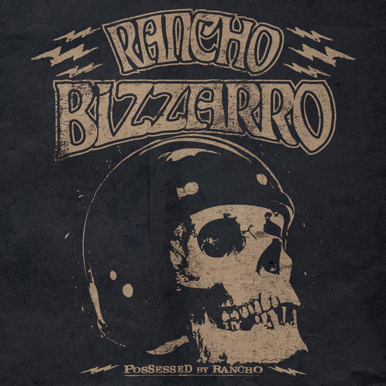 RANCHO-BIZZARRO-POSSESSED-BY-RANCHO-COVER