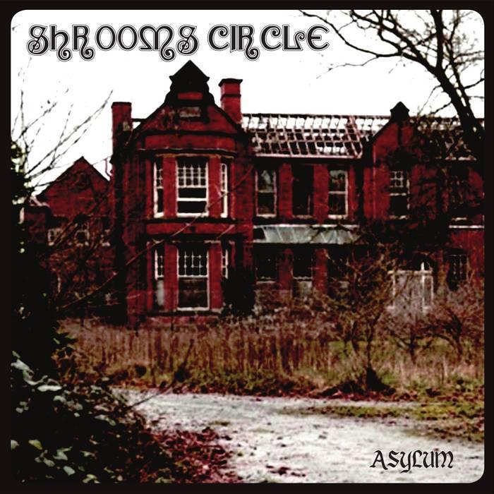 shrooms circle asylum