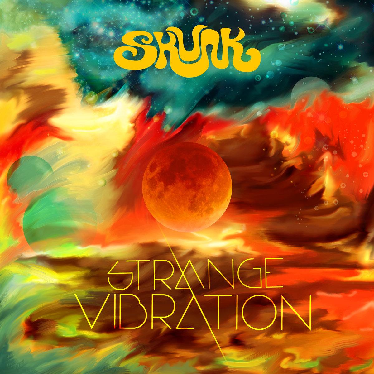 skunk strange vibration