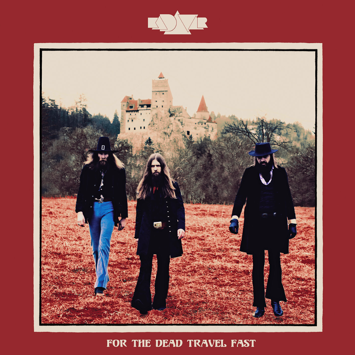 Kadavar For the Dead Travel Fast