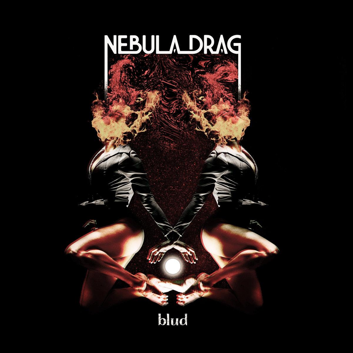 nebula drag blud