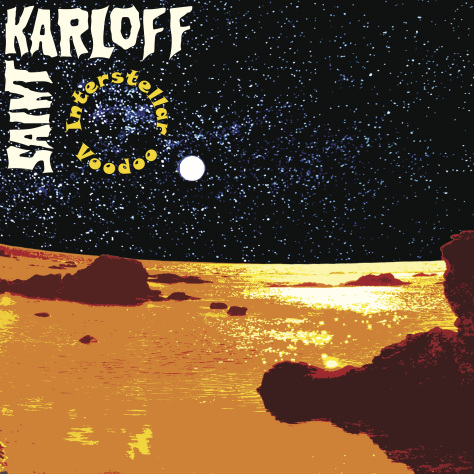 saint karloff interstellar-voodoo