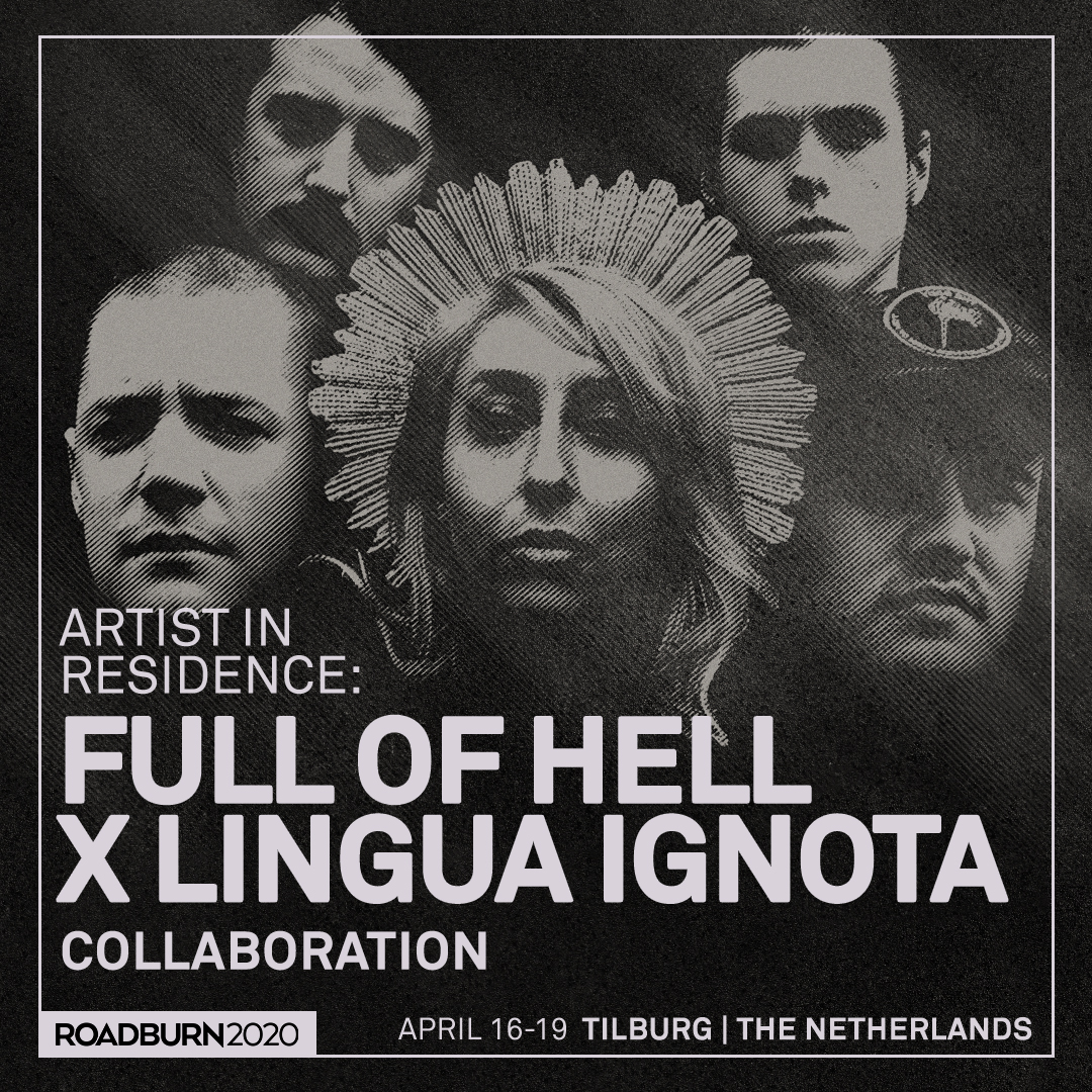 roadburn 2020 full of hell x lingua ignota