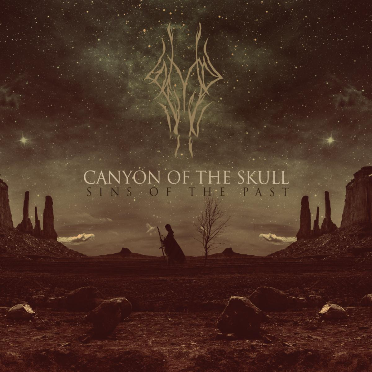 Canyon of the Skull Sins of the Past