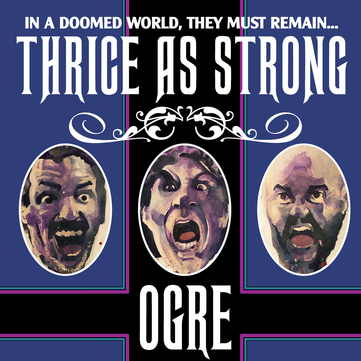 Ogre Thrice as Strong