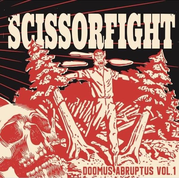 Scissorfight Doomus Abruptus Vol 1