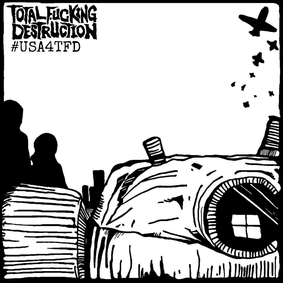 Total Fucking Destruction USA4TFD