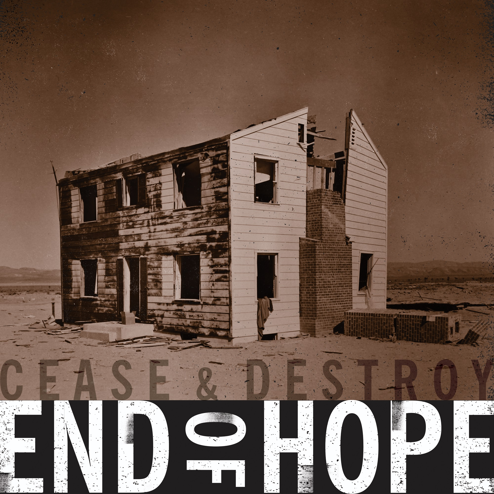 end of hope cease and destroy